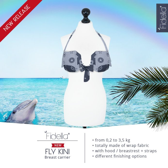 NEU: Fidella Fly Kini - Breast Carrier